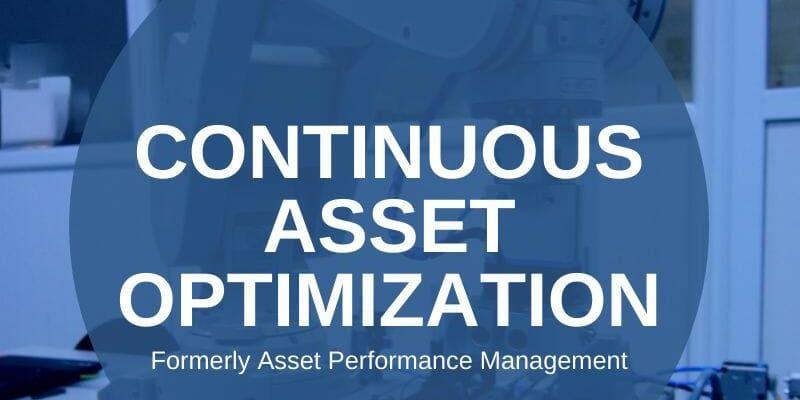 Continuous Asset Optimization